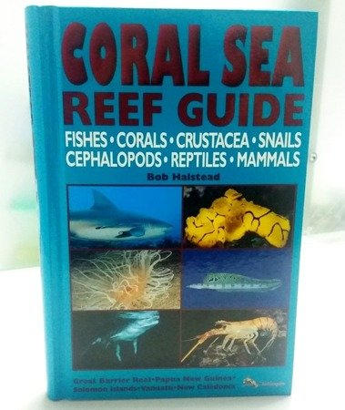 The Coral Sea Reef Guide
